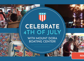RSVP – Celebrate 4th of July with Mount Dora Boating Center!